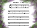 London Bridge Piano Sheets