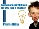 Funny Quotes by Phyllis Diller