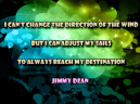 Inspirational Quotes Jimmy Dean
