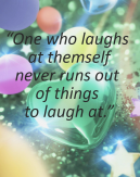 Life is Laughing at Yourself Sayings