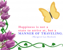 Happiness is a Manner of Traveling