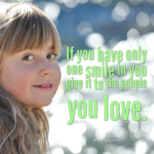 One Smile to Give Quote