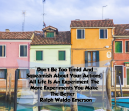 Quotes about Life by Ralph Waldo Emerson