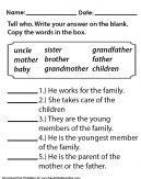 Members of the Family - Kids Worksheet. Tell who? Write your answer on the blank. Copy the words in the box.